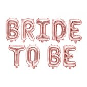 Foil Balloon Bride to be, 340x35cm, rose gold